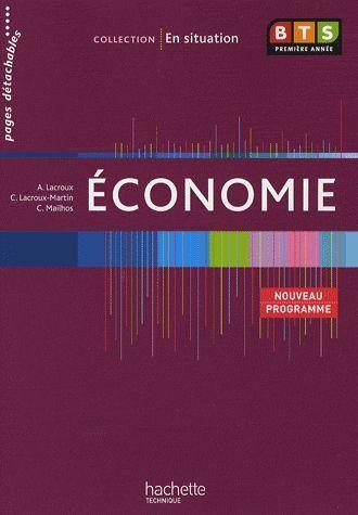 Economie, Bts 1re Annee, Livre De L'Eleve, Ed. 2009
