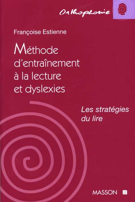 Methode D'Entrainement A La Lecture Et Dyslexies