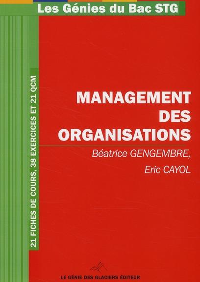 Management Des Organisations ; Bac Stg ; 321 Fiches De Cours, 38 Exercices Et 21 Qcm
