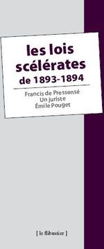 Couverture de Les lois scélérates de 1893-1894