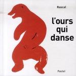 l'ours qui danse - Rascal