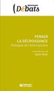 PENSER LA DECROISSANCE, POLITIQUE DE L'ANTHROPOCENE
