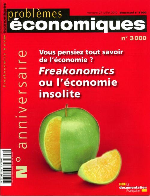 Problemes Economiques T.3000; Freakonomics Ou L'Economie Insolite