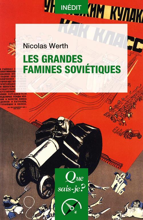 LES GRANDES FAMINES SOVIETIQUES