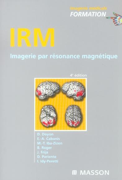 Irm : Imagerie Par Resonnance Magnetique