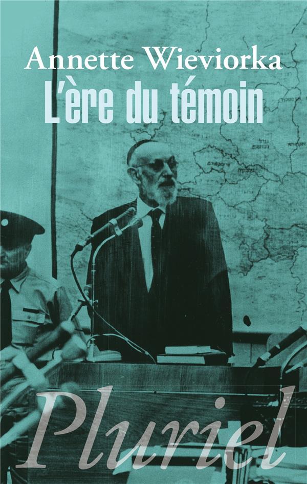 L'ERE DU TEMOIN