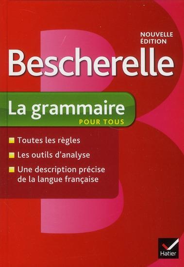 Bescherelle; La Grammaire Pour Tous