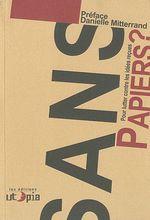 Couverture de Sans-papier ? pour lutter contre les idées reçues