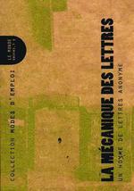 Couverture de La mécanique des lettres