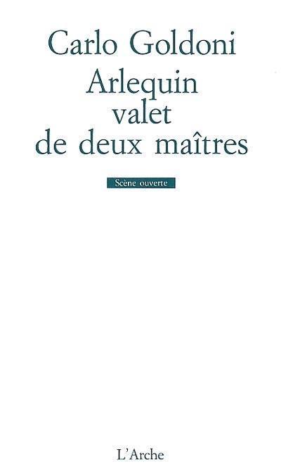 ARLEQUIN VALET DE DEUX MAITRES