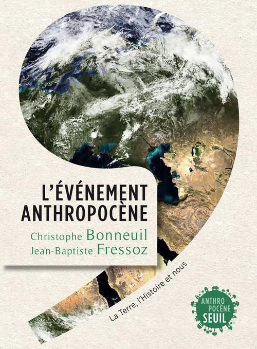 L'EVENEMENT ANTHROPOCENE