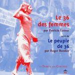 Couverture de Le 36 des femmes ; le peuple de 36