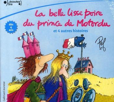 La Belle Lisse Poire De Motordu ; Et 4 Autres Histoires
