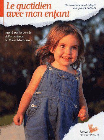 Le Quotidien Avec Mon Enfant ; Un Environnement Adapte Aux Jeunes Enfants
