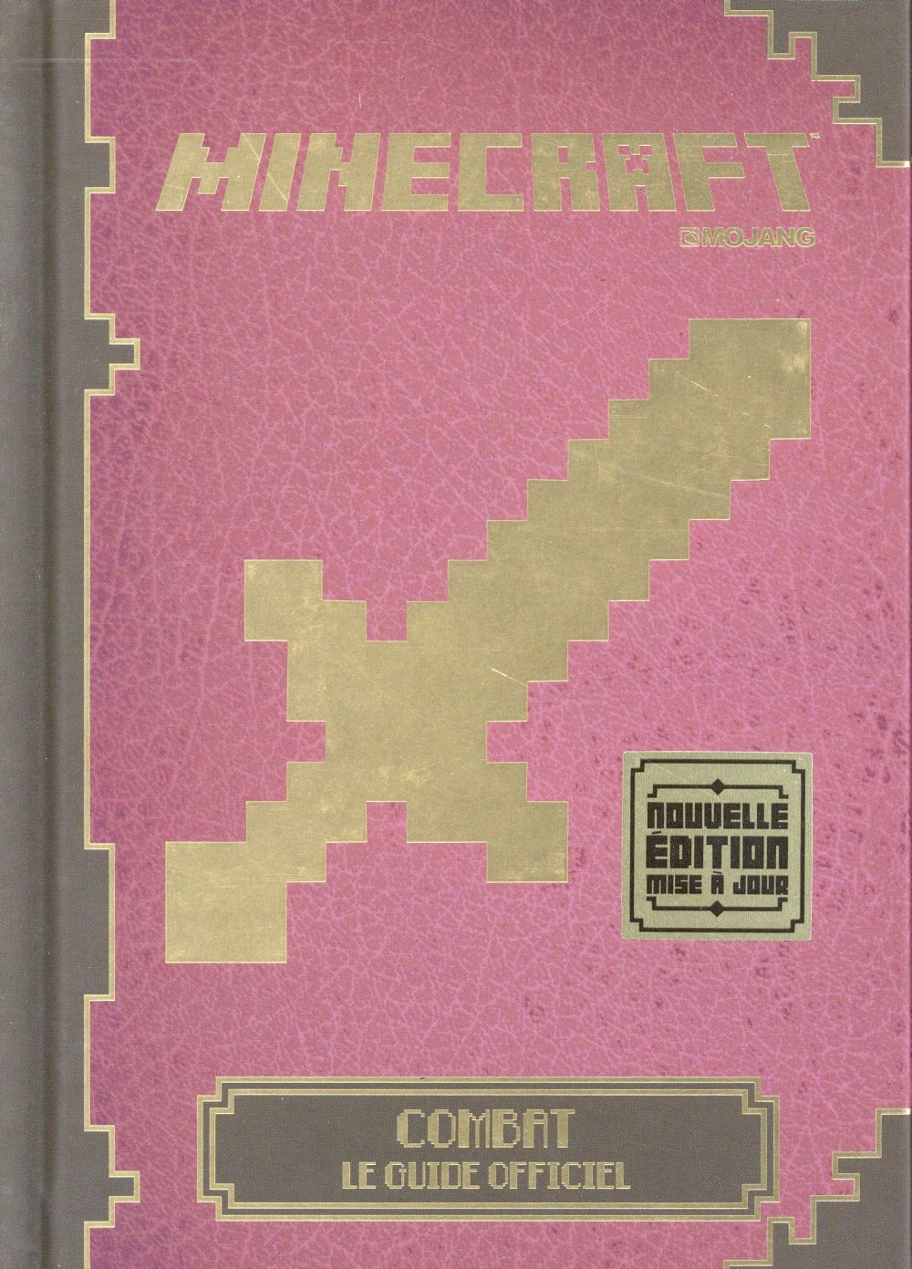 Minecraft : Combat le guide officiel / Stéphanie Milton | Collectif.