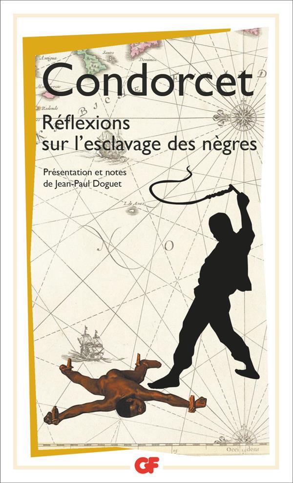 REFLEXIONS SUR L'ESCLAVAGE DES NEGRES