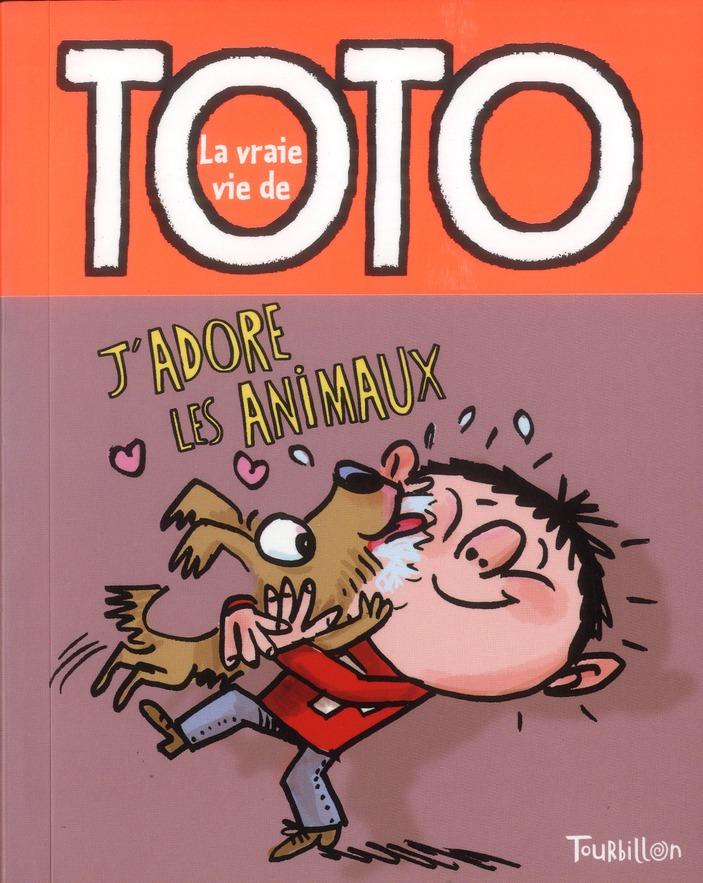 La Vraie Vie De Toto ; J'Adore Les Animaux