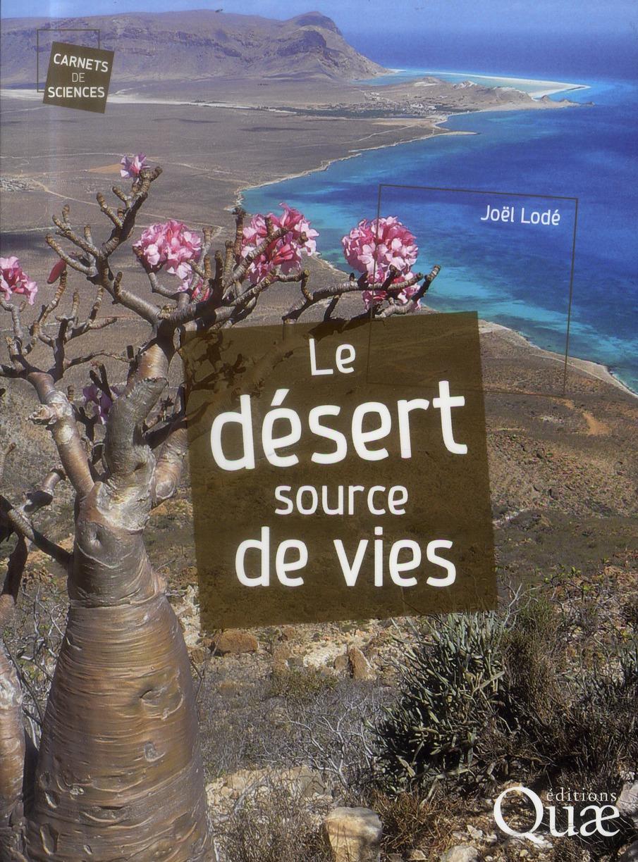 Le Desert Source De Vies