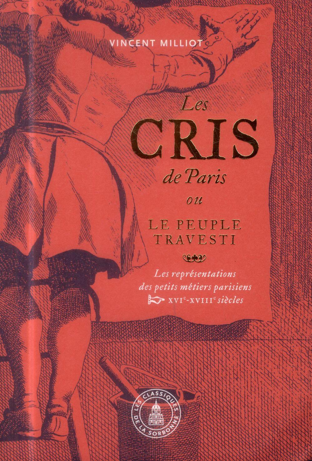 LES CRIS DE PARIS OU LE PEUPLE TRAVESTI