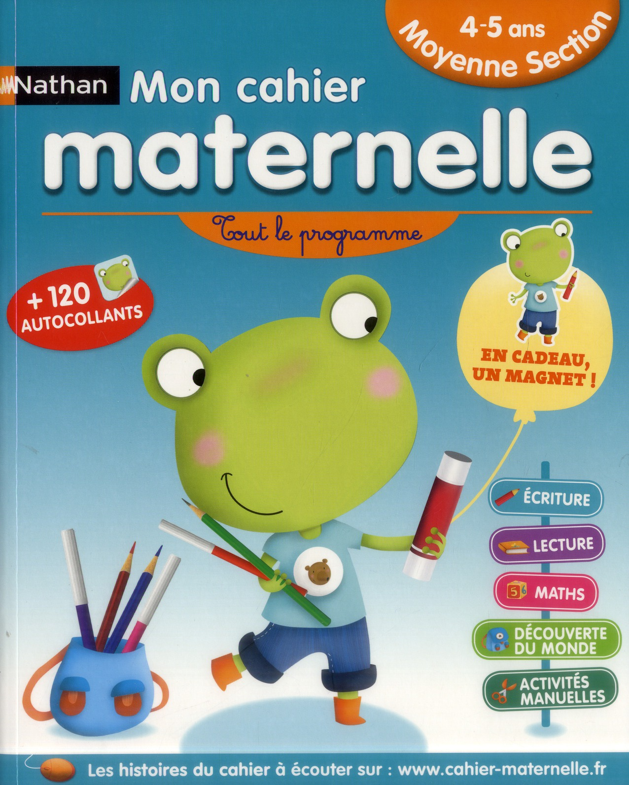 Mon Cahier Maternelle ; Moyenne Section ; 4-5 Ans