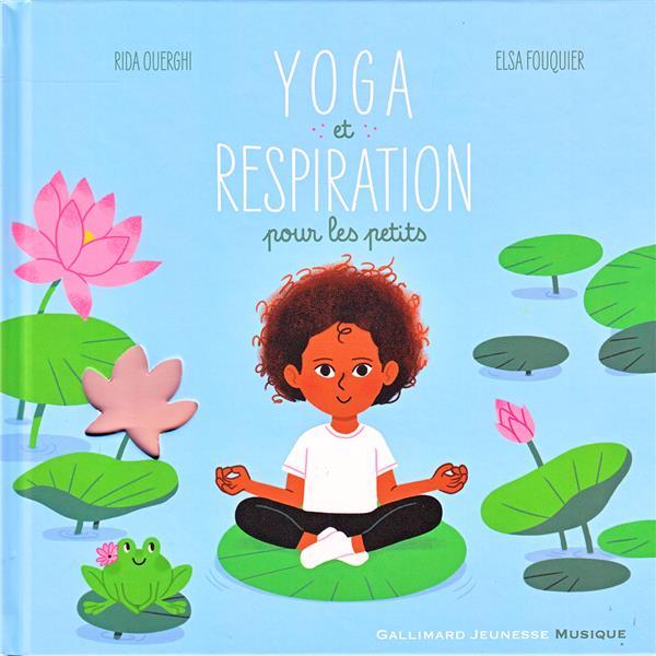 Yoga et respiration pour les petits | Ouerghi, Rida. Auteur