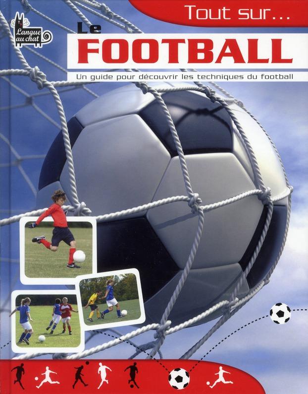 Tout Sur... Le Football