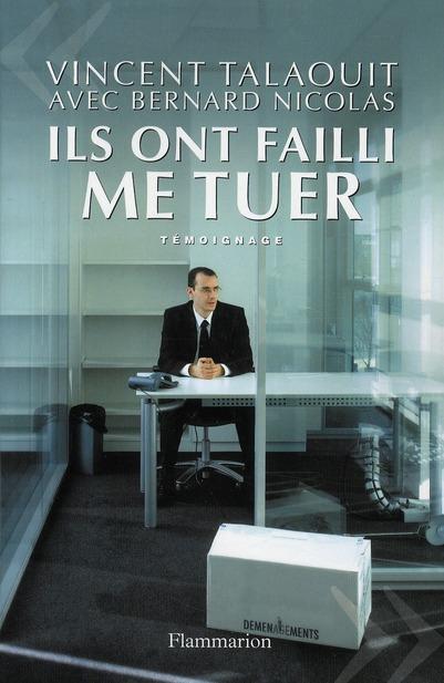 Ils Ont Failli Me Tuer : Dans L'Enfer De France Telecom