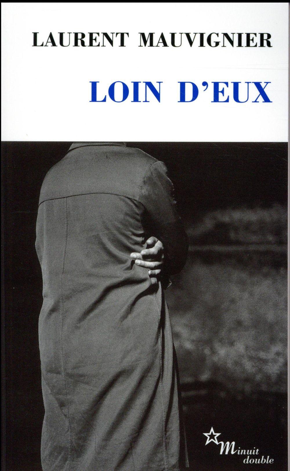 LOIN D'EUX