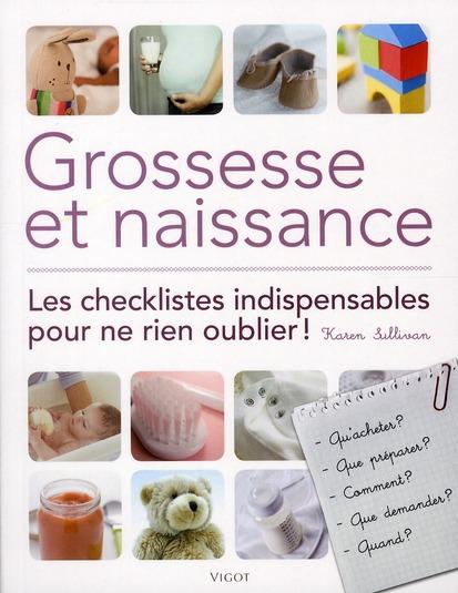 Grossesse Et Naissance ; Les Checklistes Indispensables Pour Ne Rien Oublier !