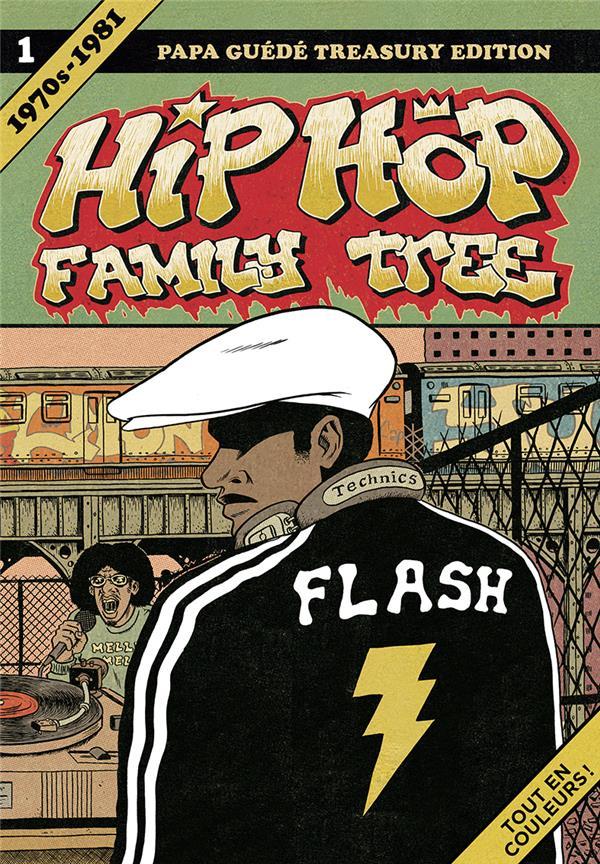 Hip-hop family tree T.1 ; 1970-1981