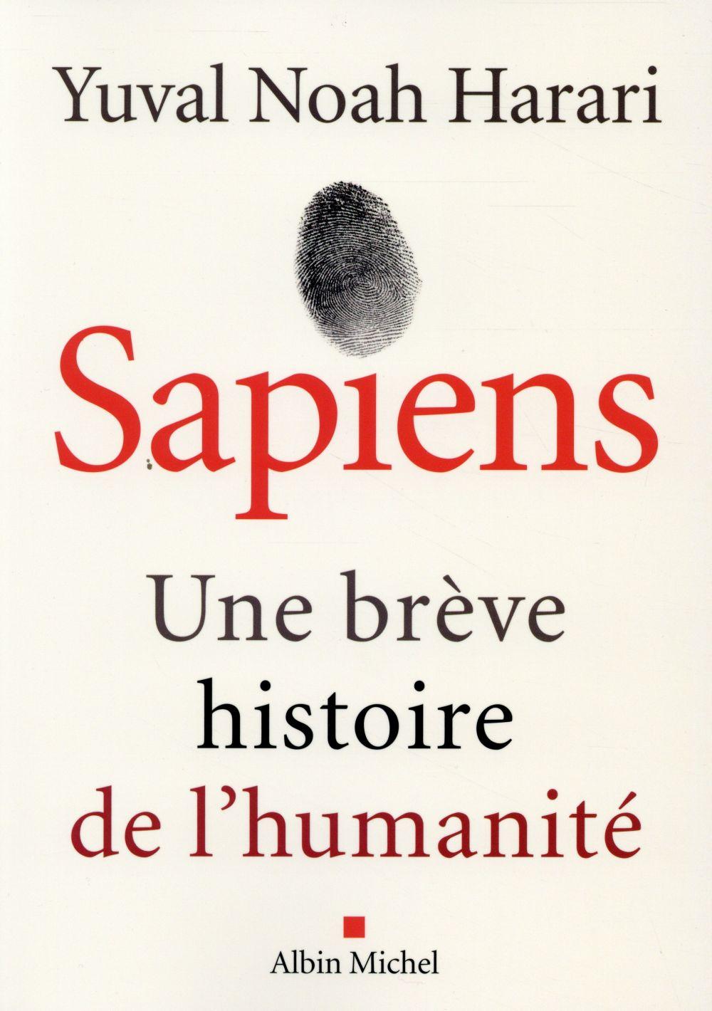SAPIENS, UNE BREVE HISTOIRE DE L'HUMANITE