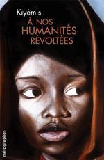 Couverture de À nos humanités révoltées