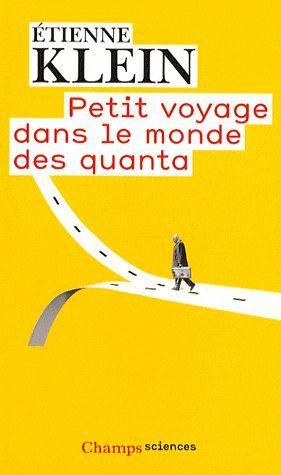 Petit Voyage Dans Le Monde Des Quanta