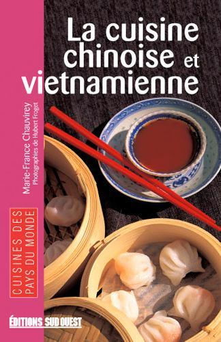 La Cuisine Chinoise Et Vietnamienne/Poche