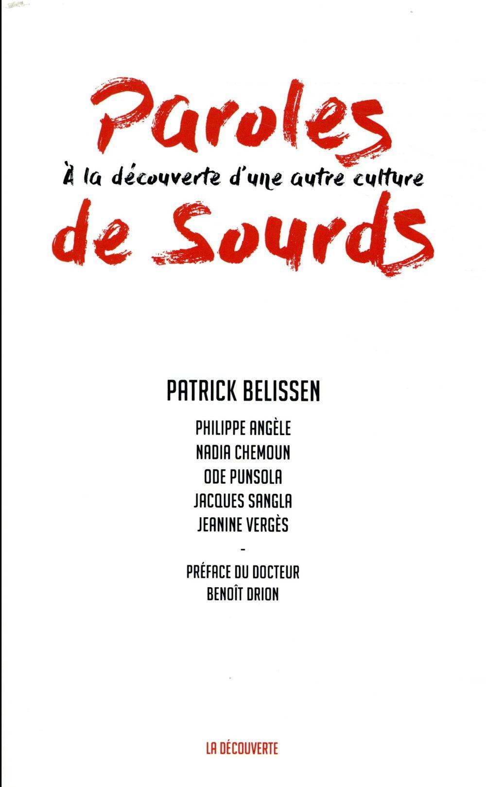 PAROLES DE SOURDS : A LA DECOUVERTE D'UNE AUTRE CULTURE