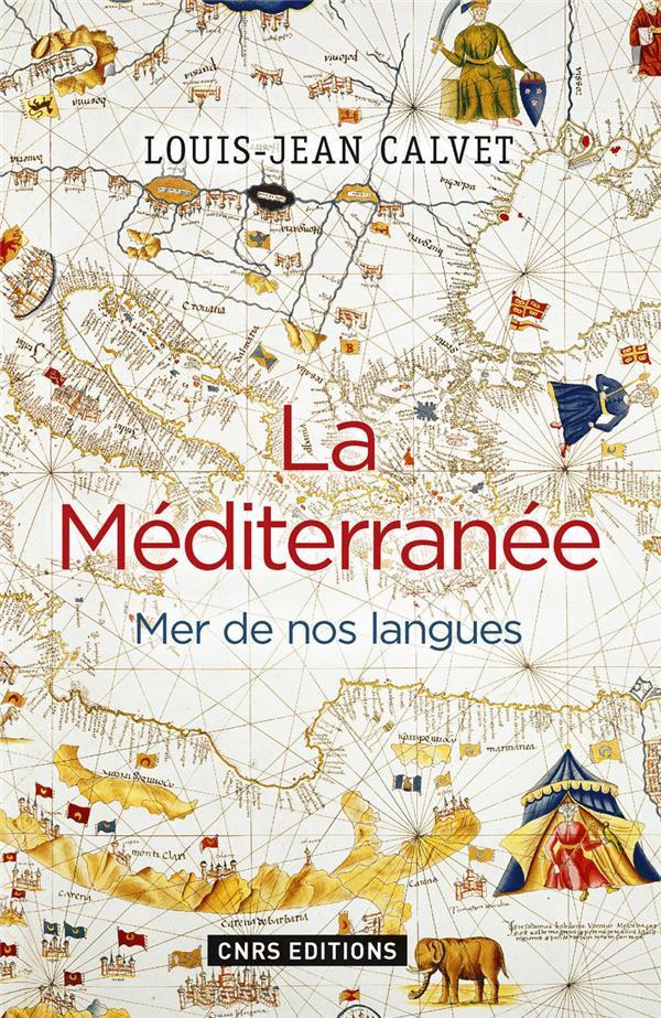 LA MEDITERRANEE : MERE DE NOS LANGUES