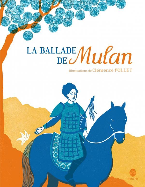 ballade de Mulan (La) | Yeh, Chun-Liang. Auteur