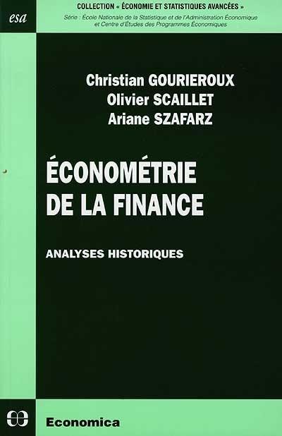 Econometrie De La Finance ; Analyses Historiques