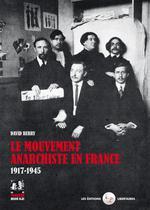 Couverture de Le mouvement anarchiste en France 1917-1945