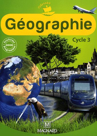 Odysseo; Geographie ; Cycle 3 ; Livre De L'Eleve (Edition 2010)