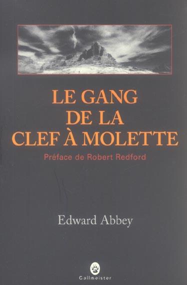 LE GANG DE LA CLEF A MOLETTE