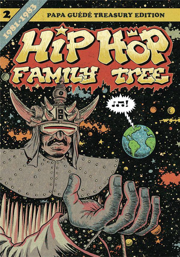 Hip-hop family tree T.2 ; 1981-1983