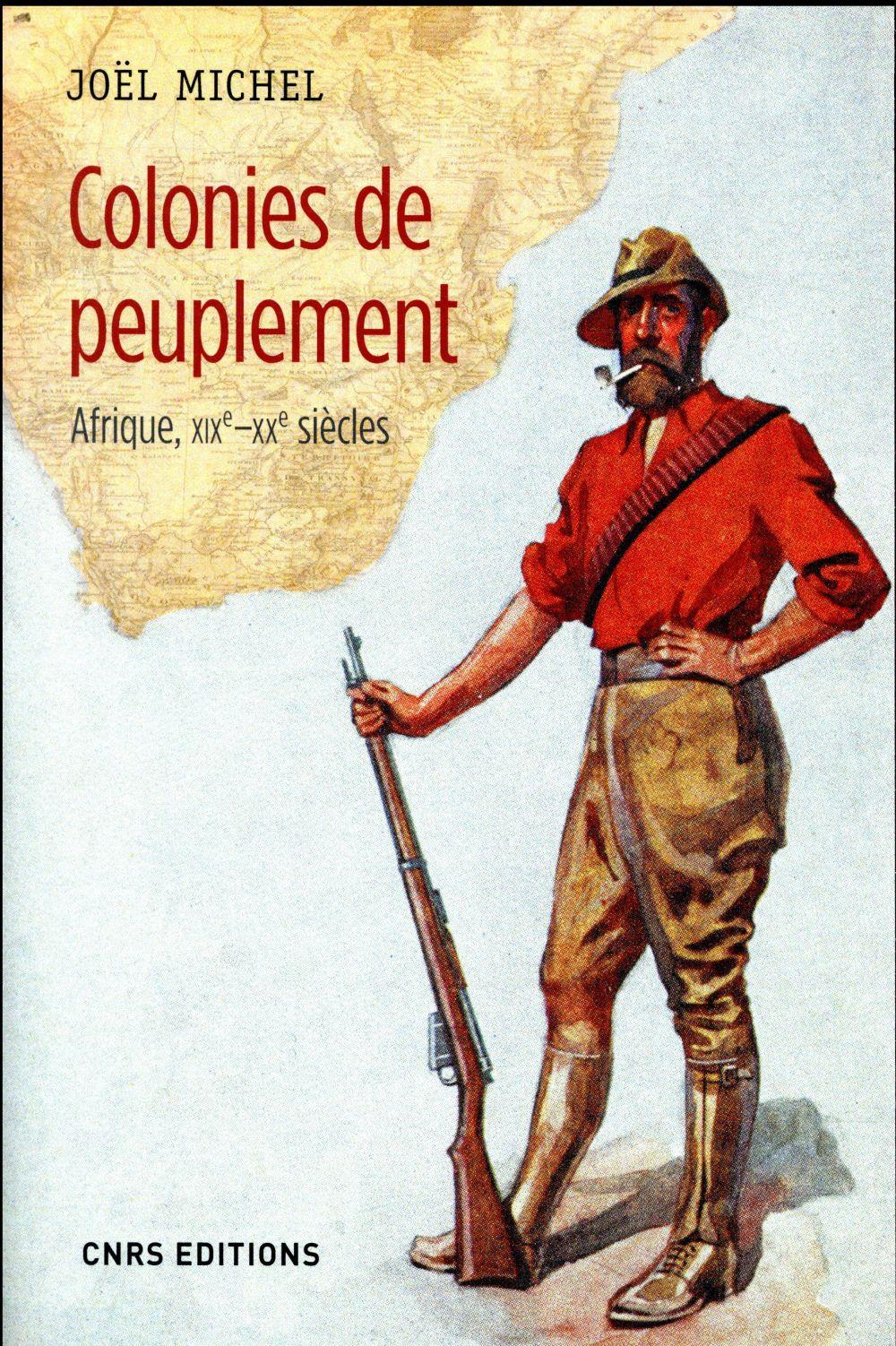COLONIES DE PEUPLEMENT AFRIQUE XIXE-XXE SIECLE