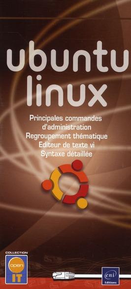 Ubuntu Linux ; Principales Commandes D'Administration ; Regroupement Thematique ; Editeur De Texte Vi ; Syntaxe Detaillee