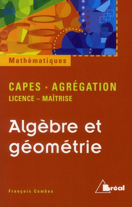 Algebre Geometrie Licence Capes Agreg
