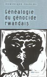 Couverture de Généalogie du génocide rwandais