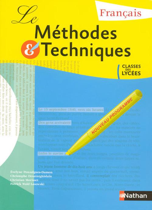 Francais ; Methodes Et Techniques ; Classes Des Lycees ; Livre De L'Eleve (Edition 2007)