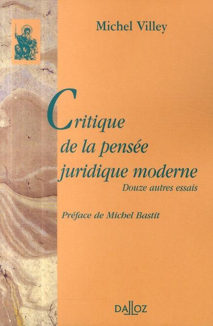 Critique De La Pensee Juridique Moderne. Douze Autres Essais
