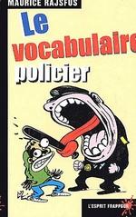 Couverture de Le vocabulaire policier