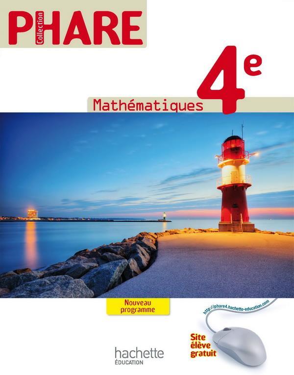 Phare; Mathematiques ; 4eme ; Livre De L'Eleve (Edition 2011)
